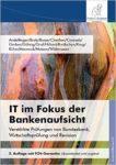 IT im Fokus der Bankenaufsicht (2. Auflage)